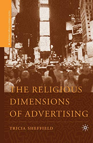 9781349535453: The Religious Dimensions of Advertising (Religion/Culture/Critique)