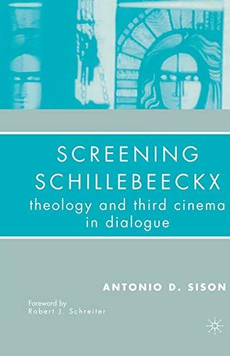 9781349535767: Screening Schillebeeckx: Theology and Third Cinema in Dialogue