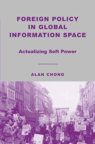 9781349535828: Foreign Policy in Global Information Space: Actualizing Soft Power