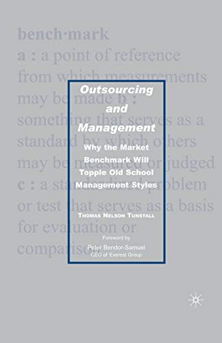 9781349538232: Outsourcing and Management: Why the Market Benchmark Will Topple Old School Management Styles