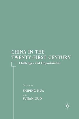 9781349538348: China in the Twenty-First Century: Challenges and Opportunities