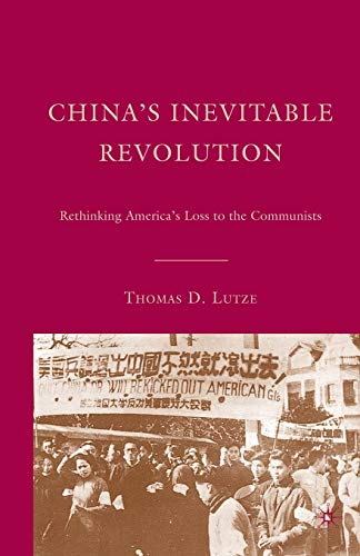 9781349538362: China's Inevitable Revolution: Rethinking America's Loss to the Communists