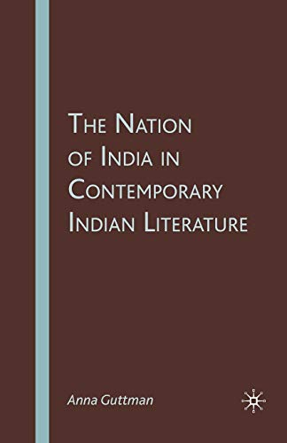 9781349539420: The Nation of India in Contemporary Indian Literature