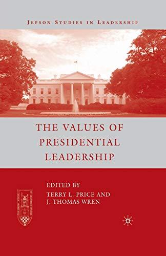 9781349539529: The Values of Presidential Leadership (Jepson Studies in Leadership)