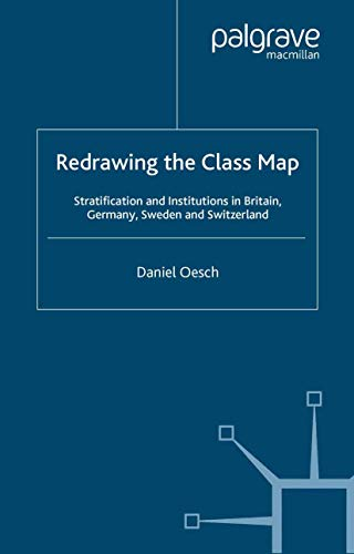 9781349540457: Redrawing the Class Map: Stratification and Institutions in Britain, Germany, Sweden and Switzerland