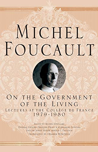 9781349540990: On The Government of the Living: Lectures at the Collège de France, 1979-1980 (Michel Foucault, Lectures at the Collège de France)