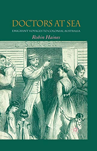 9781349541096: Doctors at Sea: Emigrant Voyages to Colonial Australia