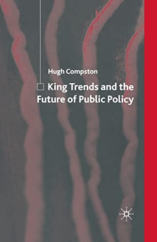 9781349541683: King Trends and the Future of Public Policy