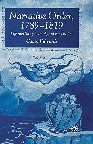 9781349543304: Narrative Order 1789-1819: Life and Story in an Age of Revolution