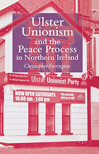9781349543823: Ulster Unionism and the Peace Process in Northern Ireland