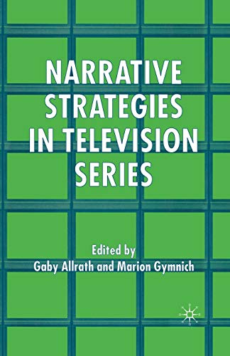 9781349545056: Narrative Strategies in Television Series