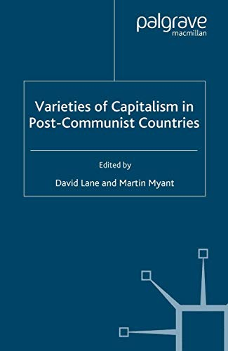 9781349545421: Varieties of Capitalism in Post-Communist Countries (Studies in Economic Transition)