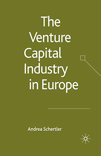 9781349545599: The Venture Capital Industry in Europe (Palgrave Macmillan Studies in Banking and Financial Institutions)