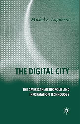 9781349546091: The Digital City: The American Metropolis and Information Technology