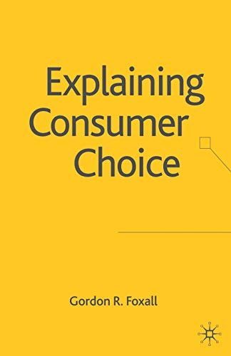 9781349547111: Explaining Consumer Choice
