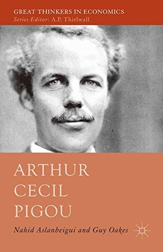 9781349553808: Arthur Cecil Pigou (Great Thinkers in Economics)