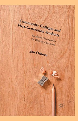 9781349556663: Community Colleges and First-Generation Students: Academic Discourse in the Writing Classroom
