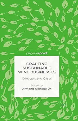 9781349557448: Crafting Sustainable Wine Businesses: Concepts and Cases