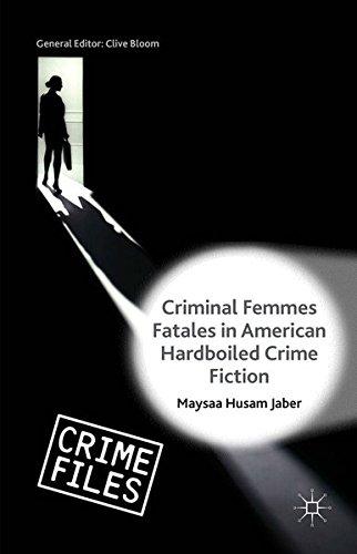 9781349557585: Criminal Femmes Fatales in American Hardboiled Crime Fiction (Crime Files)
