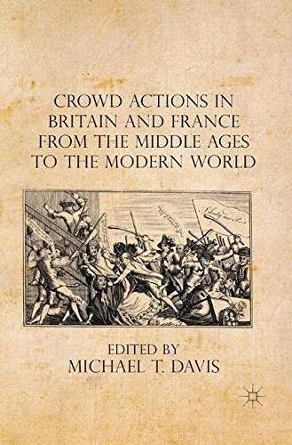 9781349557660: Crowd Actions in Britain and France from the Middle Ages to the Modern World