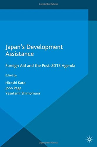 9781349564415: Japan S Development Assistance: Foreign Aid and the Post-2015 Agenda