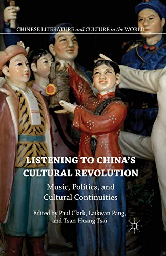 Listening to China's Cultural Revolution (Paperback)