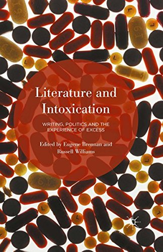 9781349565184: Literature and Intoxication: Writing, Politics and the Experience of Excess