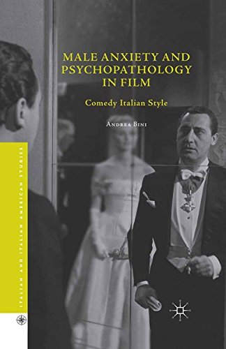 9781349565535: Male Anxiety and Psychopathology in Film: Comedy Italian Style (Italian and Italian American Studies)