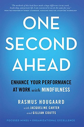 9781349568048: One Second Ahead: Enhance Your Performance at Work with Mindfulness