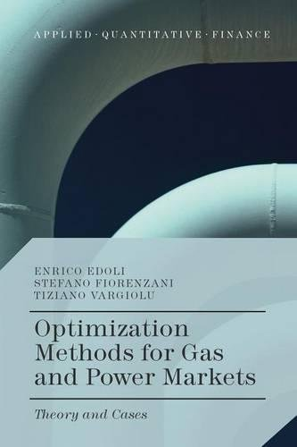 9781349568154: Optimization Methods for Gas and Power Markets: Theory and Cases