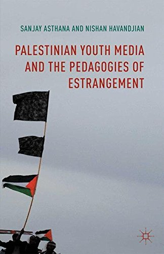 9781349568314: Palestinian Youth Media and the Pedagogies of Estrangement