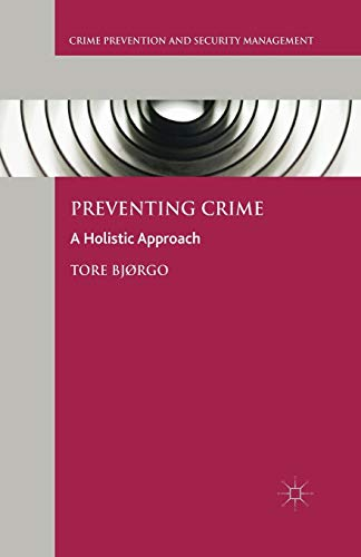 9781349569786: Preventing Crime: A Holistic Approach
