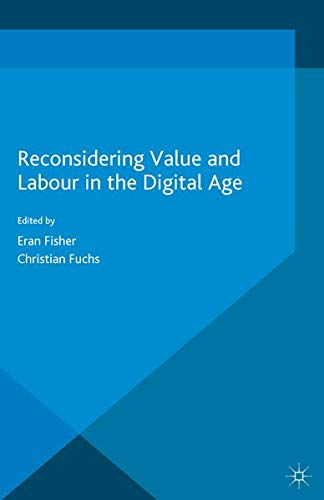 9781349570775: Reconsidering Value and Labour in the Digital Age (Dynamics of Virtual Work)