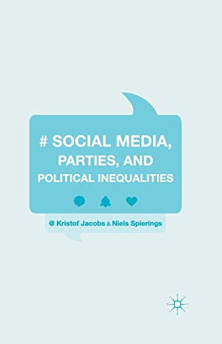 9781349572717: Social Media, Parties, and Political Inequalities