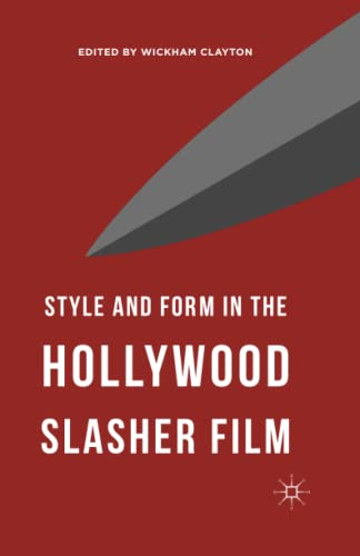 9781349573455: Style and Form in the Hollywood Slasher Film