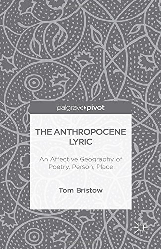 9781349573974: The Anthropocene Lyric: An Affective Geography of Poetry, Person, Place