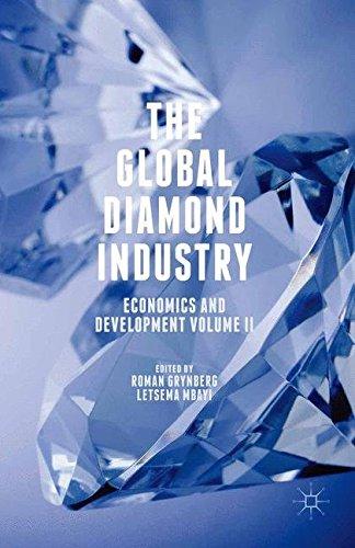 9781349575602: The Global Diamond Industry: Economics and Development Volume II