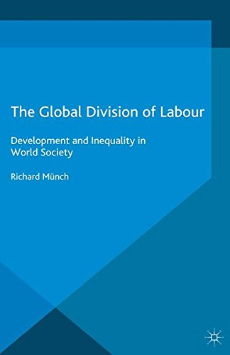 9781349575640: The Global Division of Labour: Development and Inequality in World Society (International Political Economy Series)