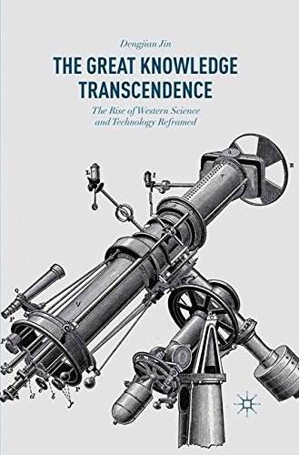 9781349575718: The Great Knowledge Transcendence: The Rise of Western Science and Technology Reframed