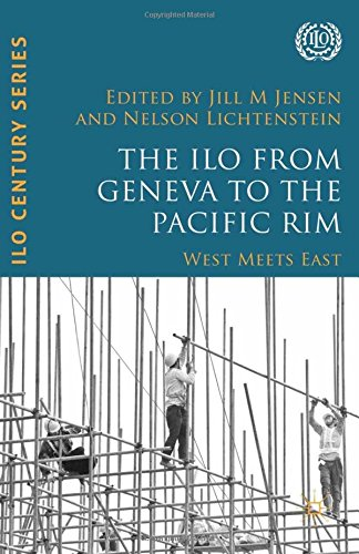 9781349575923: The ILO from Geneva to the Pacific Rim: West Meets East (International Labour Organization (ILO) Century Series)