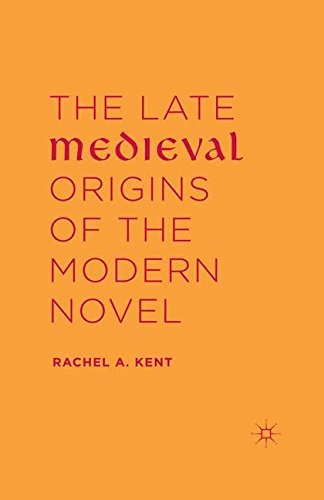 9781349576197: The Late Medieval Origins of the Modern Novel