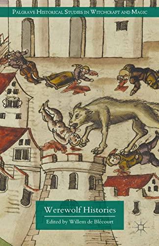 9781349580491: Werewolf Histories