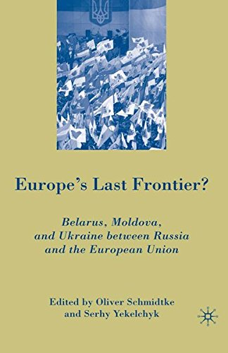 9781349602971: Europe's Last Frontier?: Belarus, Moldova, and Ukraine between Russia and the European Union