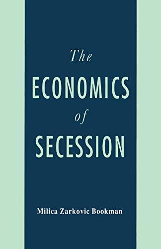 9781349606504: The Economics of Secession