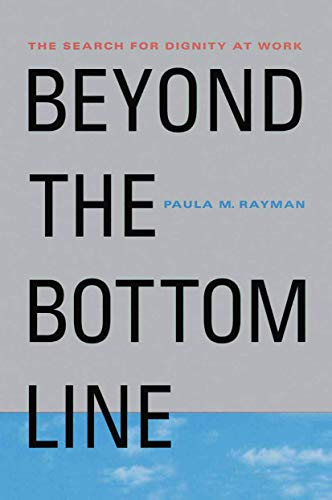 9781349622504: Beyond the Bottom Line: The Search for Dignity at Work