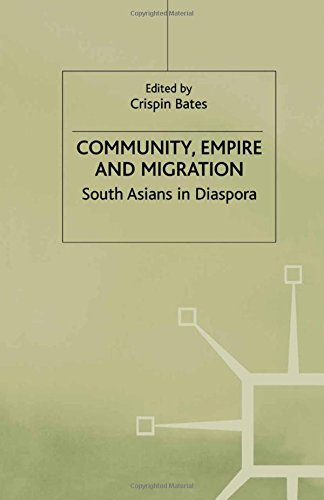 9781349630851: Community, Empire and Migration: South Asians in Diaspora