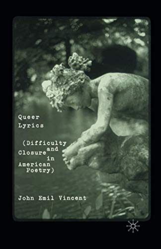 9781349635443: Queer Lyrics: Difficulty and Closure in American Poetry