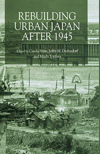 9781349646128: Rebuilding Urban Japan After 1945