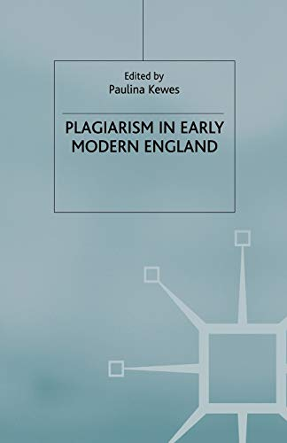 9781349667260: Plagiarism in Early Modern England