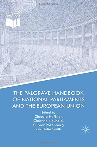 9781349670956: The Palgrave Handbook of National Parliaments and the European Union
